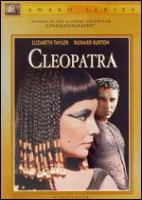 Cover image for Cleopatra / Twentieth Century-Fox presents ; Joseph L. Mankiewicz' [production of] ; screenplay by Joseph L. Mankiewicz, Ranald MacDougall, and Sidney Buchman ; produced by Walter Wanger ; directed by Joseph L. Mankiewicz.