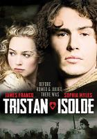 Cover image for Tristan + Isolde / Twentieth Century Fox presents a Scott Free Production ; produced by Moseh Diamant, Lisa Ellzey, Giannina Facio, Elie Samaha ; written by Dean Georgaris ; directed by Kevin Reynolds.