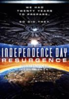 Cover image for Independence day. Resurgence / Twentieth Century Fox presents ; in association with TSG Entertainment ; a Centropolis/Electric Entertainment production ; produced by Dean Devlin, Harald Kloser, Roland Emmerich ; story by Dean Devlin & Roland Emmerich and Nicolas Wright & James A. Woods ; screenplay by Nicolas Wright & James A. Woods and Dean Devlin & Roland Emmerich and James Vanderbilt ; directed by Roland Emmerich.