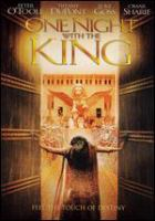 Cover image for One night with the king / Gener8Xion Entertainment presents ; producers Stephan Blinn, Richard J. Cook, Lawrence Mortorff ; produced by Matthew & Laurie Crouch ; screenplay by Stephan Blinn ; directed by Michael O. Sajbel.