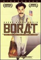 Cover image for Borat : cultural learnings of America for make benefit glorious nation of Kazakhstan / Dune Entertainment ; Everyman Pictures ; Four by Two ; Major Studio Partners ; One America ; produced by Sacha Baron Cohen, Jay Roach ; story by Sacha Baron Cohen & Peter Baynham & Anthony Hines & Todd Phillips ; screenplay by Sacha Baron Cohen & Anthony Hines & Peter Baynham & Dan Mazer ; directed by Larry Charles.