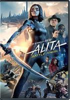 Cover image for Alita : battle angel / Twentieth Century Fox presents ; in association with TSG Entertainment ; a Lightstorm Entertainment/Troublemaker Studios production ; a Robert Rodriguez film ; produced by James Cameron, Jon Landau ; screenplay by James Cameron & Laeta Kalogridis ; directed by Robert Rodriguez.
