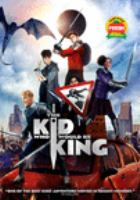 Cover image for The kid who would be king / written & directed by Joe Cornish.