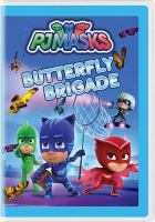 Cover image for PJ Masks. Butterfly brigade.