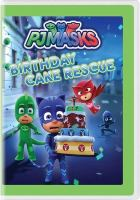 Cover image for PJ Masks. Birthday cake rescue.