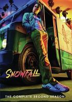 Cover image for Snowfall. The complete second season / FX Productions ; created by Eric Amadio, John Singleton, Dave Andron.