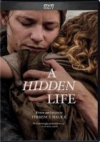 Cover image for A hidden life / Fox Searchlight Pictures presents ; in association with TSG Entertainment, Elizabeth Bay Productions, Aceway Productions, Mister Smith Entertainment, Studio Babelsberg ; producers, Grant Hill, Dario Bergesio, Josh Jeter, Elisabeth Bentley ; written and directed by Terence Malick.