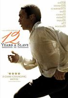 Cover image for 12 years a slave / a film by Steve McQueen.
