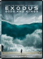 Cover image for Exodus. Gods and kings / Twentieth Century Fox presents ; a Chernin Entertainment/Scott Free production ; a Ridley Scott film ; produced by Peter Chernin, Ridley Scott, Jenno Topping, Michael Schaefer, Mark Huffman ; written by Adam Cooper & Bill Collage and Jeffrey Caine and Steven Zaillian ; directed by Ridley Scott.