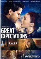 Cover image for Great expectations / BFI, BBC Films, Unison Films and Hart/Lunsford Pictures present, in association with Hanway Films and Lip Sync Productions ; an Elizabeth Karlsen, Stephen Woolley, Number 9 Films production ; a film by Mike Newell ; screenplay by David Nicholls ; produced by Stephen Woolley and Elizabeth Karlsen, Emanuel Michael and David Faigenblum ; directed by Mike Newell.