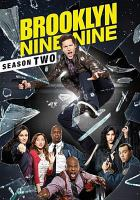 Cover image for Brooklyn nine-nine. Season two / created by Daniel J. Goor and Michael Schur.
