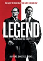 Cover image for Legend / Universal Pictures, Cross Creek Pictures and Studiocanal present ; a Working Title production ; produced in association with Anton Capital Entertainment ; produced by Tim Bevan [and four others] ; written and directed by Brian Helgeland.