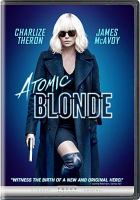 Cover image for Atomic Blonde / screenplay by Kurt Johnstad ; directed by David Leitch.