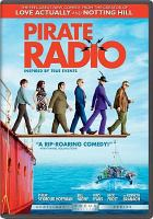 Cover image for Pirate radio / Universal Pictures and Studio Canal present in association with Working Title Films, Medienproduktion Prometheus Filmgesellschaft, Portobello Studios, Tightrope Pictures ; produced by Hilary Bevan Jones, Tim Bevan, Richard Curtis, Eric Fellner ; written by Richard Curtis ; directed by Richard Curtis.