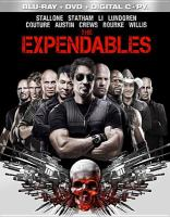 Cover image for The expendables [BLU-RAY] / Lionsgate and Millennium Films present a Nu Image production ; screenplay by David Callaham and Sylvester Stallone ; produced by Avi Lerner, Kevin King Templeton, John Thompson ; director, Sylvester Stallone.
