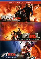 Cover image for Spy kids triple feature. Spy kids. Spy kids 2, the Island of Lost Dreams. Spy kids 3, game over / Dimension Films ; Troublemaker Studios.