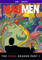 Cover image for Mad men. The final season, part 1 / directed by Phil Abraham ... and others ; written by Matthew Weiner ; produced by Matthew Weiner ... and others.