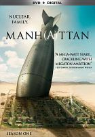 Cover image for Manhattan. Season one / Lionsgate Television; created by Sam Shaw.