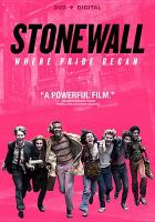 Cover image for Stonewall / Roadside Attractions presents; a Centropolis production; a Roland Emmerich film; director, Roland Emmerich ; writer, Jon Robin Baitz ; producer, Ronald Emmerich.