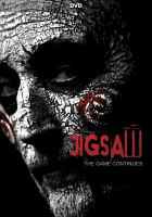 Cover image for Jigsaw / Twisted Pictures presents a Burg/Koules/Hoffman production ; directed by Michael Spierig, Peter Spierig ; written by Josh Stolberg, Pete Goldfinger ; produced by Mark Burg, Gregg Hoffman, Oren Koules, James Wan, Leigh Whannell.
