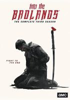 Cover image for Into the Badlands. The complete third season.