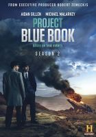 Cover image for Project blue book. Season 2 / A & E Studios ; writers, David O'Leary and five others ; directors, Deran Sarafian and five others ; producer, Cecil O'Connor ; executive producer, Robert Zemeckis.