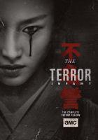 Imagen de portada para The terror. The complete second season, Infamy / produced by Ridley Scott.
