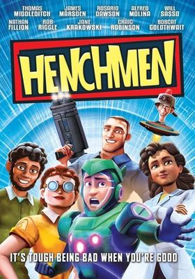 Cover image for Henchmen / Entertainment One presents ; a Bron Animation production in association with Creative Wealth Media and Telefilm Canada ; produced by Brenda Gilbert, Luke Carroll, Aaron L. Gilbert ; written and directed by Adam Wood.