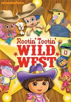 Cover image for Rootin' tootin' wild west.