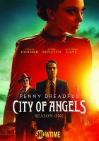 Cover image for Penny Dreadful, city of angels. Season one / created by John Logan.