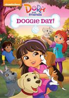 Cover image for Dora and friends. Doggie day!