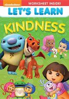 Cover image for Let's learn. Kindness / Viacom International.