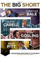 Cover image for The big short / Paramount Pictures and Regency Enterprises present ; a Plan B Entertainment production ; an Adam McKay film ; produced by Brad Pitt, Dede Gardner, Jeremy Kleiner, Arnon Milchan ; screenplay by Charles Randolph and Adam McKay ; directed by Adam McKay.