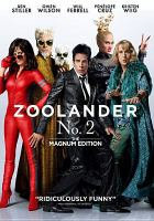 Cover image for Zoolander 2 / Paramount Pictures presents ; a Red Hour/Scott Rudin production ; a Ben Stiller film ; produced by Ben Stiller, Stuart Cornfeld, Scott Rudin, Clayton Townsend, Jeff Mann ; written by Justin Theroux and Ben Stiller & John Hamburg and Nicholas Stoller ; directed by Ben Stiller.