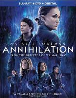 Cover image for Annihilation [BLU-RAY] / written for the screen and directed by Alex Garland ; produced by Scott Rudin, Andrew Macdonald, Allon Reich, Eli Bush ; Paramount Pictures and Skydance present ; a Scott Rudin/DNA Films production.