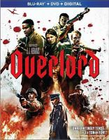 Cover image for Overlord [BLU-RAY] / Paramount Pictures presents ; a Bad Robot production ; produced by J.J. Abrams, Lindsey Weber ; screenplay by Billy Ray and Mark L. Smith ; directed by Julius Avery.