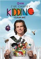 Cover image for Kidding. Season one / director, Dave Holstein.