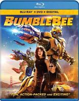 Cover image for Bumblebee [BLU-RAY] / directed by Travis Knight ; written by Christina Hodson ; produced by Lorenzo di Bonaventura, Tom DeSanto & Don Murphy, Michael Bay, Mark Vahradian ; Paramount Pictures presents in association with Hasbro and Tencent Pictures ; a Don Murphy/Tom DeSanto production ; a di Bonaventura Pictures production ; a Bay Films production.