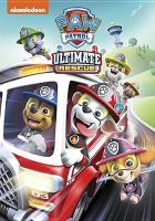 Cover image for PAW patrol. Ultimate rescue.