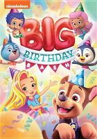Cover image for Big birthday bash.