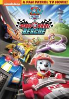Cover image for PAW patrol. Ready race rescue / Nickelodeon.