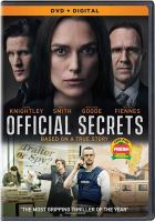 Cover image for Official secrets / Entertainment One presents ; in association with GS Media and Screen Yorkshire ; a Classified Films and Clear Pictures Entertainment production ; in association with Silver Reel ; directed by Gavin Hood ; written by Sara Bernstein & Gregory Bernstein and Gavin Hood ; produced by Ged Doherty, Elizabeth Fowler, Melissa Shiyu Zuo.