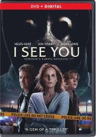 Cover image for I see you / Saban Films and Backside Films present in association with Head Gear Films, Metrol Technology Kreo Films, Quickfire Films and Zodiac Holdings ; directed by Adam Rabdall ; written by Devon Graye ; produced by Matt Waldeck, P.G.A.