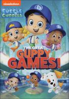 Cover image for Bubble guppies. The great guppy games!.