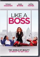 Cover image for Like a boss / Paramount Pictures presents ; an Artists First production ; director, Miguel Arteta ; producer, Marc Evans.