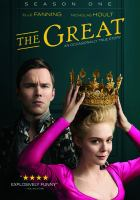 Cover image for The Great. Season one / a Civic Center Media & MRC Television production ; created by Tony McNamara ; executive producer, Tony McNamara ; executive producer, Marian Macgowan ; executive producer, Mark Winemaker ; executive producer, Elle Fanning ; executive producers, Brittany Kahan Ward, Doug Mankoff, Andrew Spaulding ; executive producers, Josh Kesselman, Ron West ; executive producer, Matt Shakman ; produced by Nick O'Hagan ; produced by Dean O'Toole ; Thruline Entertainment, Echo Lake Entertainment ; Lewellen Pictures, Macgowan Films ; Piggy Ate Roast Beef Productions ; Paramount Television Studios [presents].