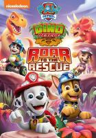 Cover image for Paw patrol. Dino rescue roar to the rescue.