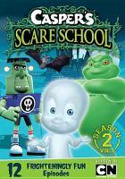 Cover image for Casper's scare school. Season 2.