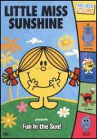 Cover image for Little Miss Sunshine. Fun in the sun!.