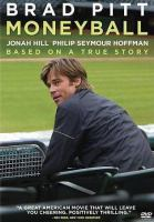 Cover image for Moneyball / Columbia Pictures presents ; directed by Bennett Miller ; screenplay by Steve Zaillian and Aaron Sorkin ; story by Stan Chervin ; produced by Michael De Luca, Rachael Horovitz, Brad Pitt ; Michael De Luca Productions.